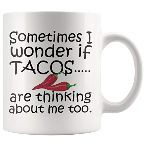 (ArtsyMod I WONDER IF TACOS ARE THINKING Premium Coffee Mug, PERFECT FUN GIFT for the Tacos Lover! Attractive Durable White Ceramic Mug (15oz.))