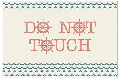 Do Not Touch Nautical Wave Window Cling 36x24 CGSignLab