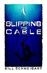 Slipping The Cable