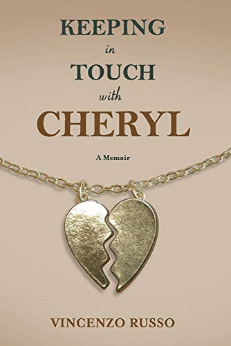 Keeping in Touch With Cheryl: A Memoir