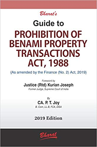 Guide to PROHIBITION OF BENAMI PROPERTY TRANSACTIONS ACT, 1988