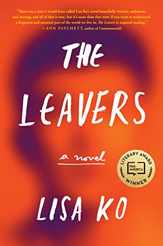The Leavers: A Novel by [Ko, Lisa]