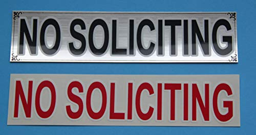 Brushed silver NO SOLICITING sign sticker, with bonus red vinyl sticker, for business office or home.