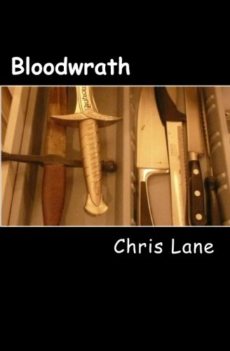 Book: Bloodwrath - 'Thursday; dress casual' by Chris Lane