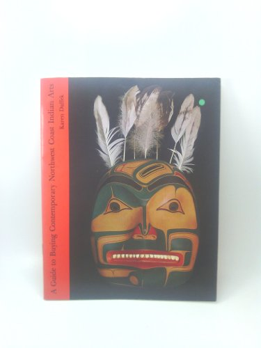 A Guide to Buying Contemporary Northwest Coast Indian Arts