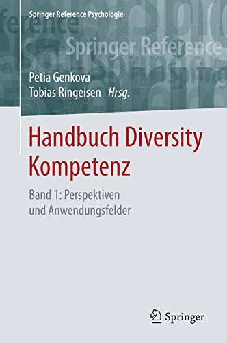Handbuch Diversity Kompetenz: Band 1: Perspektiven und Anwendungsfelder (Springer Reference Psychologie) Gebundenes Buch – 15. Dezember 2016 Petia Genkova Tobias Ringeisen 3658085932 Angewandte Psychologie