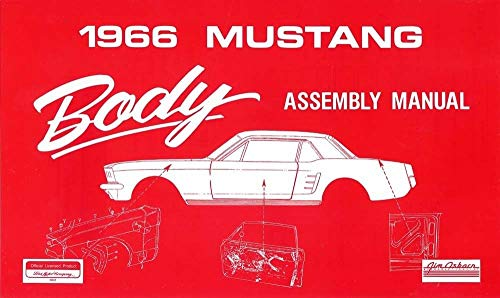 - COMPLETE 1966 FORD MUSTANG BODY PARTS ASSEMBLY INSTRUCTION MANUAL - For BASE, FASTBACK, SHELBY GT-350, GT 350H