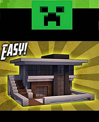 Minecraft How To Build A Small Modern House Tutorial A Christmas Gaming Experiences And Comic Gift Book Graphic Novels Build Ideas Starter Base Survival Building Creative Builder Buildin Kindle Edition