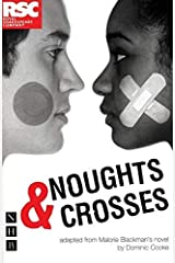 Noughts & Crosses (Royal Shakespeare Company) Paperback