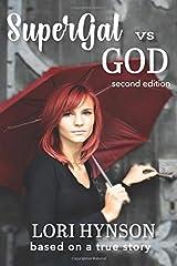 SuperGal vs. GOD Paperback