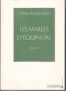 Les marées d'équinoxe, Pouliquen, Louis