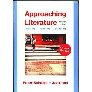 Approaching Literature: Writing & Reading & Thinking