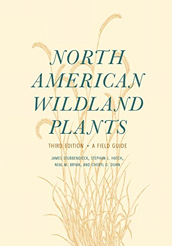 North American Wildland Plants: A Field Guide