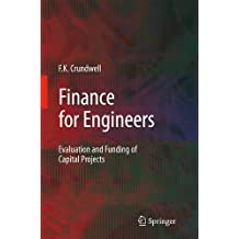 Finance for Engineers: Evaluation and Funding of Capital Projects