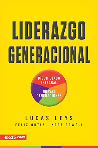 Amazon.com: Liderazgo Generacional (Spanish Edition) eBook: Lucas Leys: Kindle Store