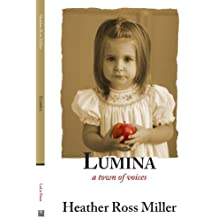 Lumina: a town of voices