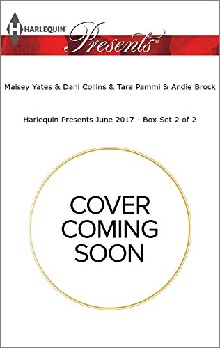 book cover of Harlequin Presents June 2017 - Box Set 2 of 2