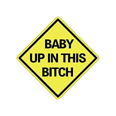 Rogue River Tactical 4X Baby Up in This Bitch Sticker Funny Auto Decal Bumper Vehicle Safety Sticker Sign for Car Truck SUV: Automotive