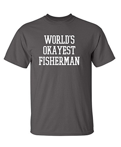 World's Okayest Fisherman Fishing Novelty Gift Funny T Shirt L Charcoal