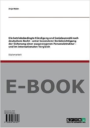 Die Betriebsbedingte Kündigung Und Sozialauswahl Nach Deutschem