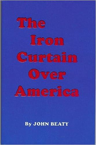 The Iron Curtain Over America 9781112762062 Books