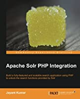 Apache Solr PHP Integration Front Cover