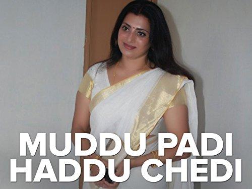 Muddu Padi Haddu Chedi