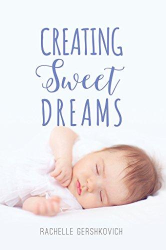 Amazon creating sweet dreams ebook rachelle gershkovich creating sweet dreams by gershkovich rachelle fandeluxe Epub