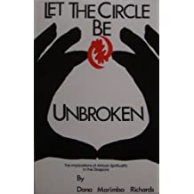 Let the Circle Be Unbroken: The Implications of African Spirituality in the Diaspora