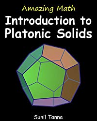 Amazing Math: Introduction to Platonic Solids