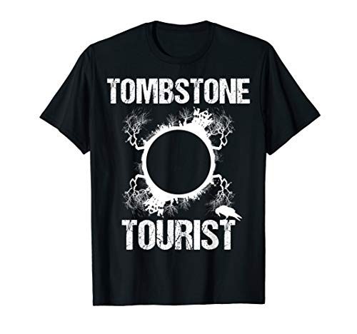 Tombstone Tourist Taphophilia Graveyard I Cemeteries Visitor T-Shirt ()