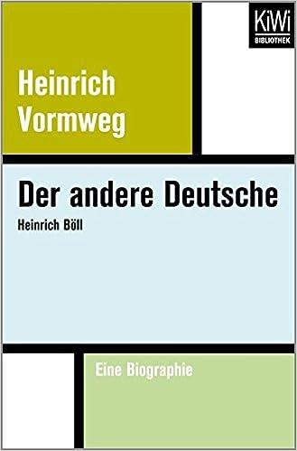 der andere deutsche heinrich bll eine biographie amazonde heinrich vormweg bcher - Heinrich Bll Lebenslauf