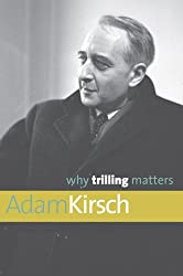 Why Trilling Matters (Why X Matters Series)