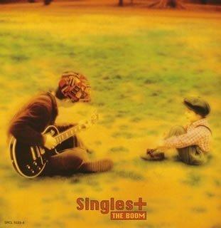 THE BOOM / Singles+α(限定盤)