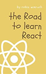 The Road to learn React teaches you the fundamentals of React. You will build a real world application along the way in plain React without complicated tooling. Everything from project setup to deployment on a server will be explained. The bo...