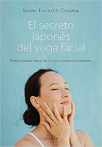 El secreto japonés del yoga facial de Izumi Forasté Onuma