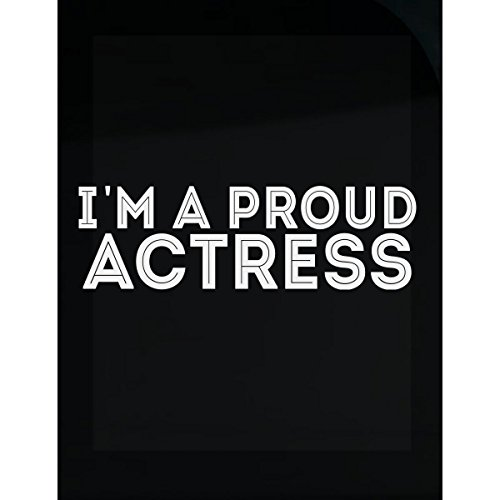 STYLOMART I'm A Proud Actress Cool Creative Job Design - Sticker