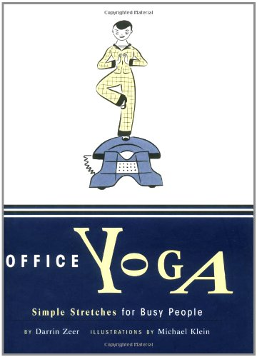 Office Yoga: Simple Stretches for Busy -