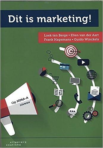 Dit is marketing!: Amazon.es: Loek ten Berge, Ellen van der Aart, Frank Hagemans, Guido Winckels: Libros en idiomas extranjeros