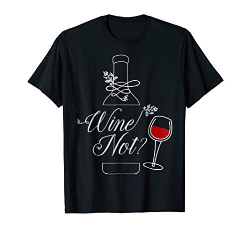 (Funny T Shirt For Red Wine Lovers | Wine Tee For Women)