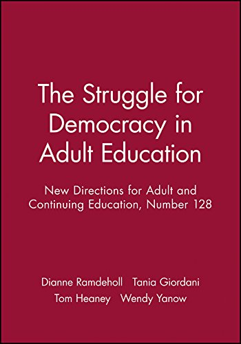 The Struggle for Democracy in Adult Education New Directions