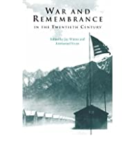 War and Remembrance in the Twentieth Century  par Jay Murray Winter