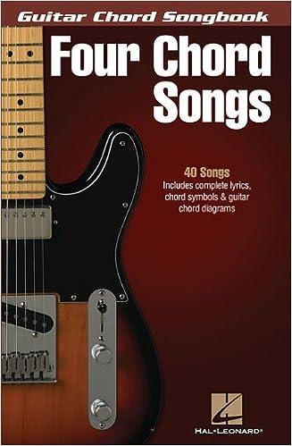 Guitar Chord Songbook: Four Chord Songs (Guitar Chord Songbooks)