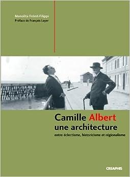 Camille Albert, un architecte éclectique