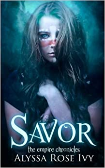 Savor: Book 4 of the Empire Chronicles