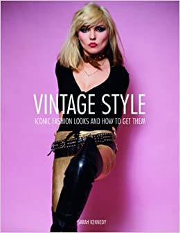 Vintage Style 25 Iconic Fashion Looks And How To Get Them Sarah Kennedy