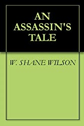 An Assassin's Tale (WIZARD ASSASSIN Book 1)
