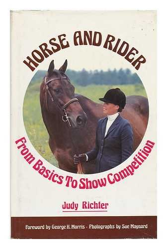 Horse & rider: From basics to show competition
