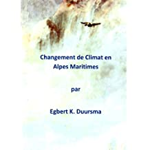 Changement de Climat en Alpes Maritimes (French Edition)