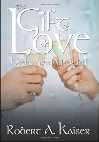 Book The Gift of Love: Overcomes Adversity